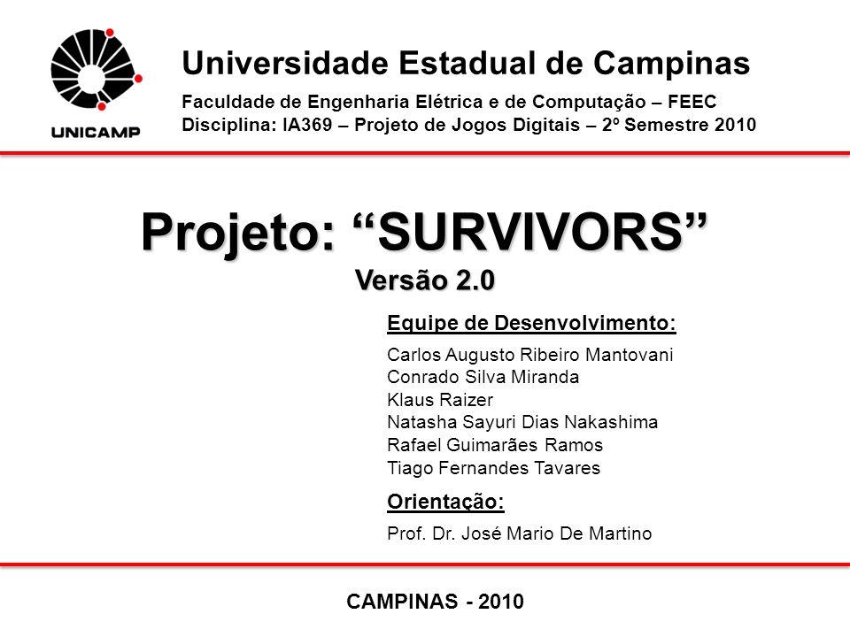 Projeto: SURVIVORS Versão 2.0