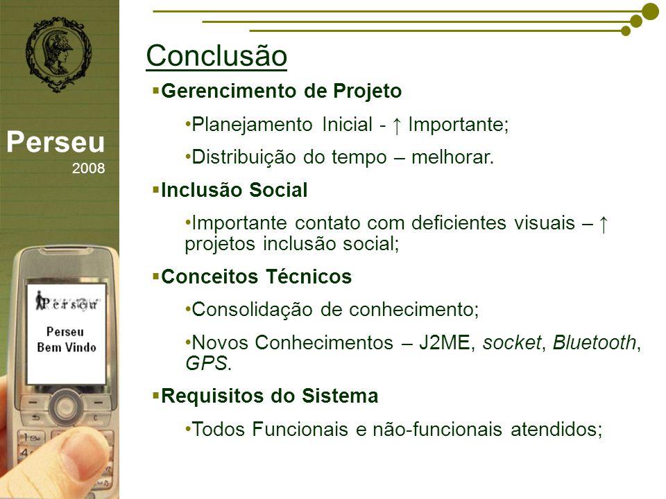 Conclusão Perseu 2008 Gerencimento de Projeto
