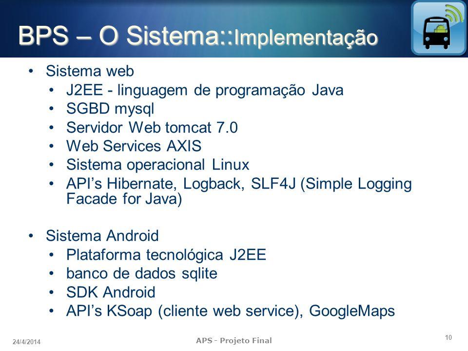 BPS – O Sistema::Implementação