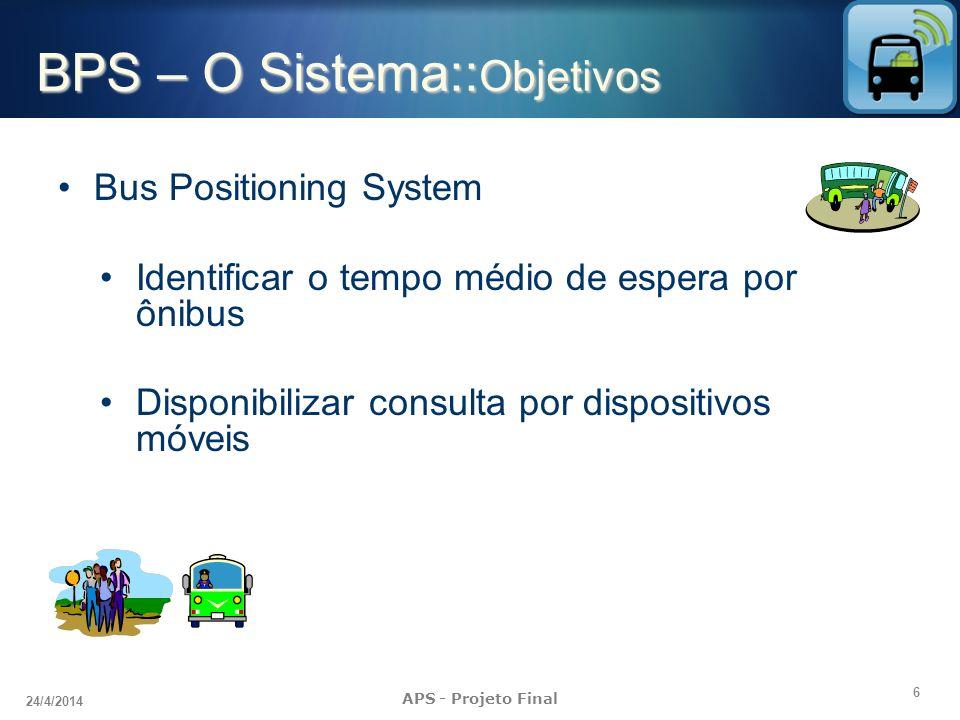 BPS – O Sistema::Objetivos