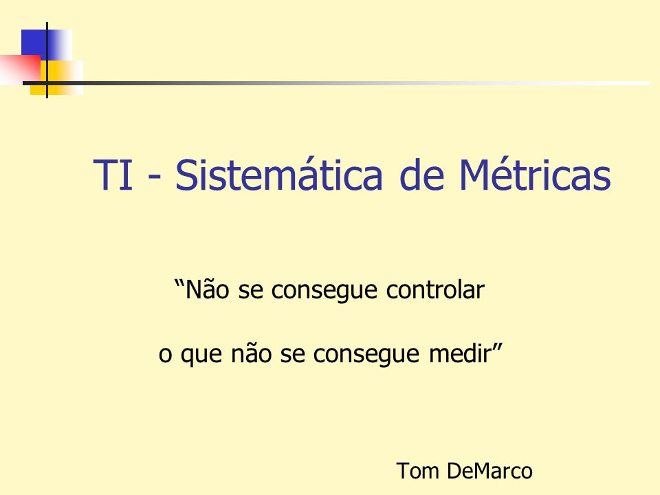 TI - Sistemática de Métricas