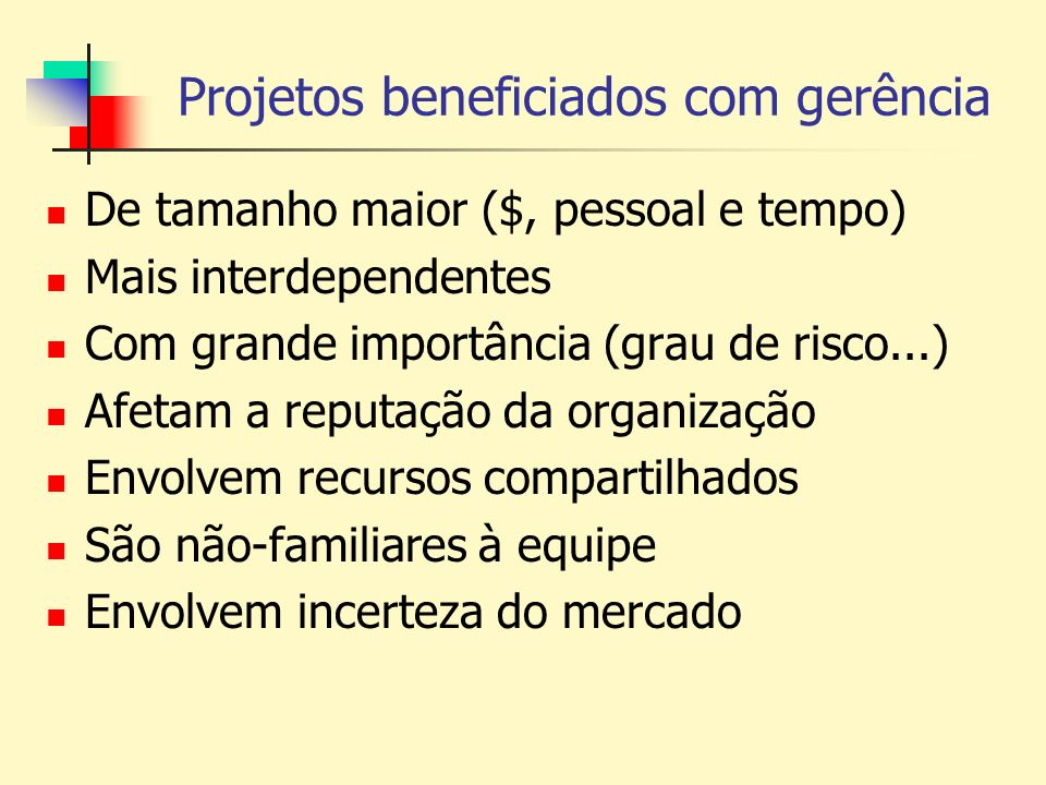 Projetos beneficiados com gerência
