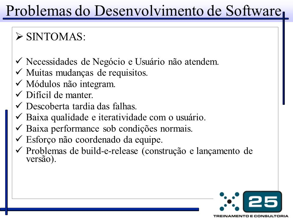 Problemas do Desenvolvimento de Software