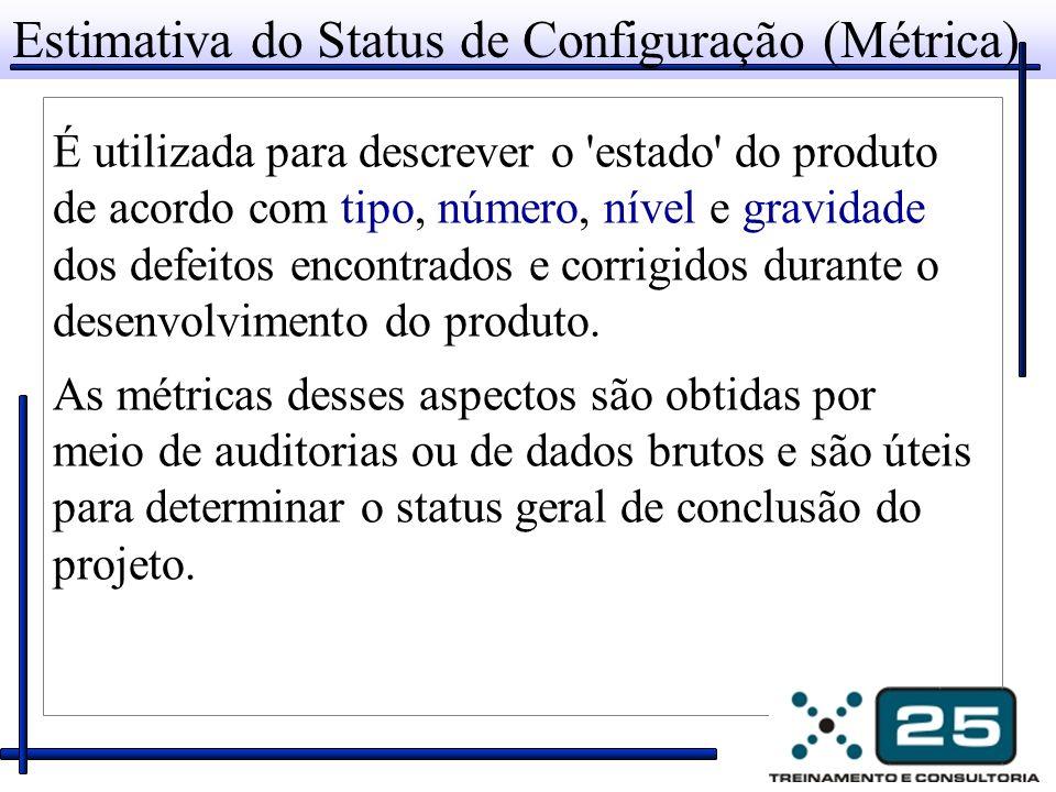 Estimativa do Status de Configuração (Métrica)