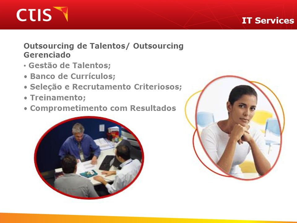 IT Services Outsourcing de Talentos/ Outsourcing Gerenciado