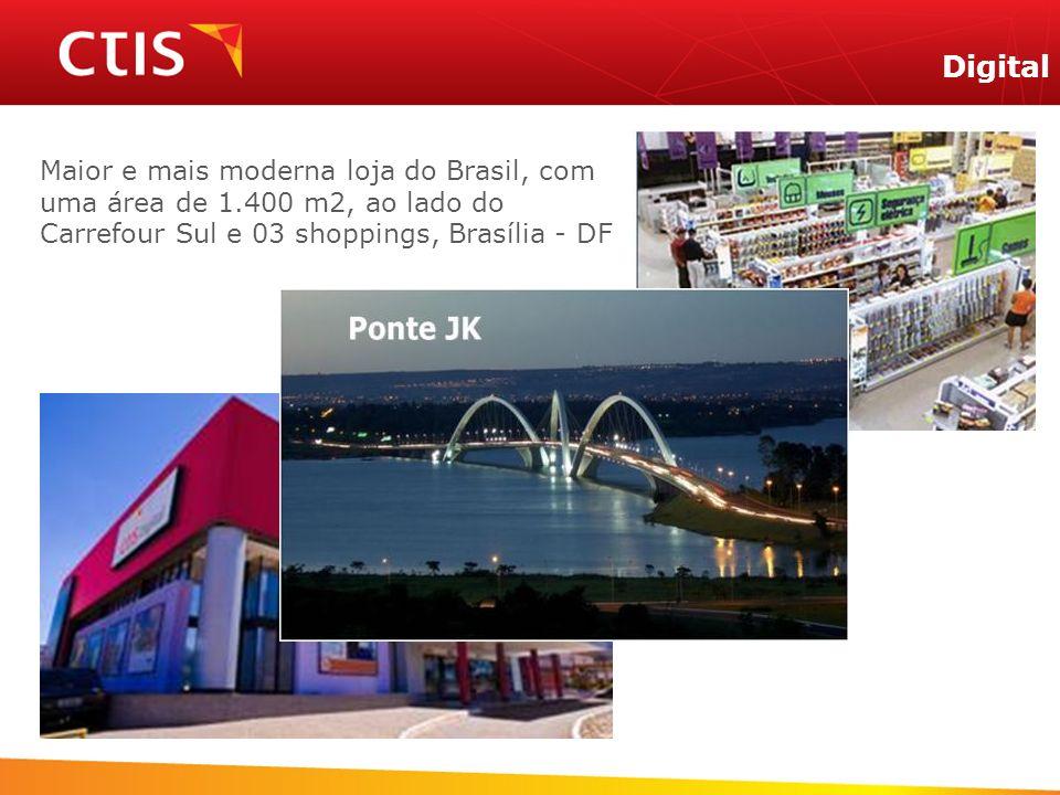 Digital Maior e mais moderna loja do Brasil, com uma área de 1.400 m2, ao lado do Carrefour Sul e 03 shoppings, Brasília - DF.