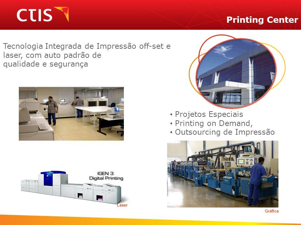 Printing Center Tecnologia Integrada de Impressão off-set e laser, com auto padrão de. qualidade e segurança.