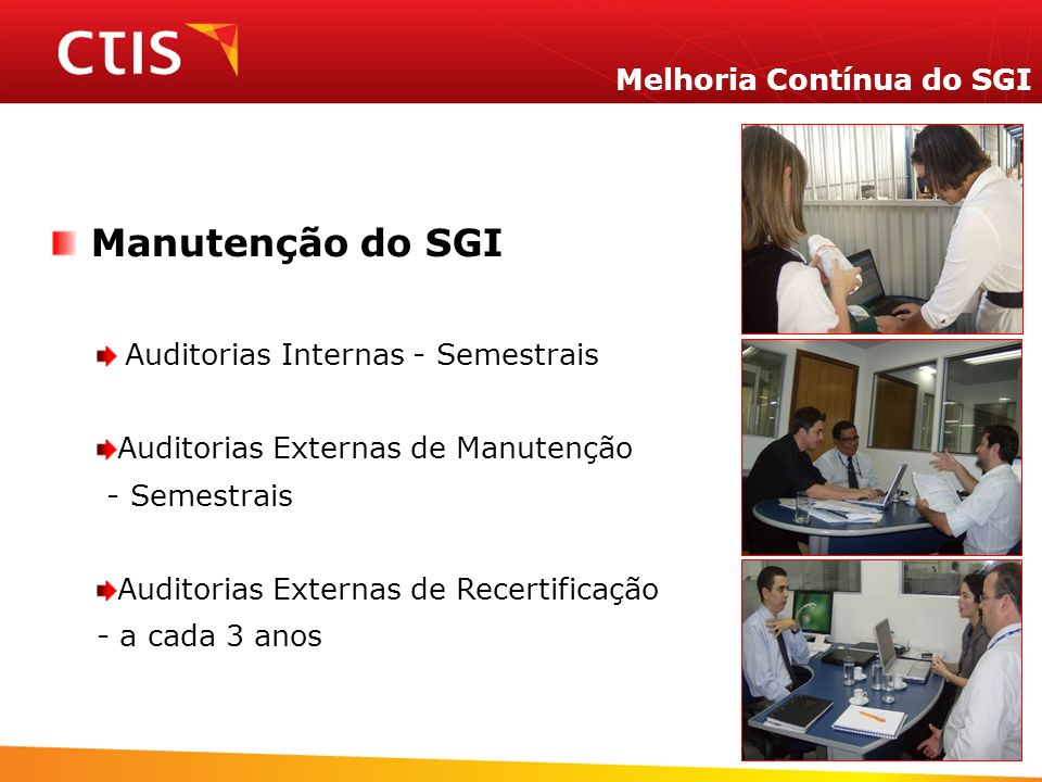 Manutenção do SGI Melhoria Contínua do SGI