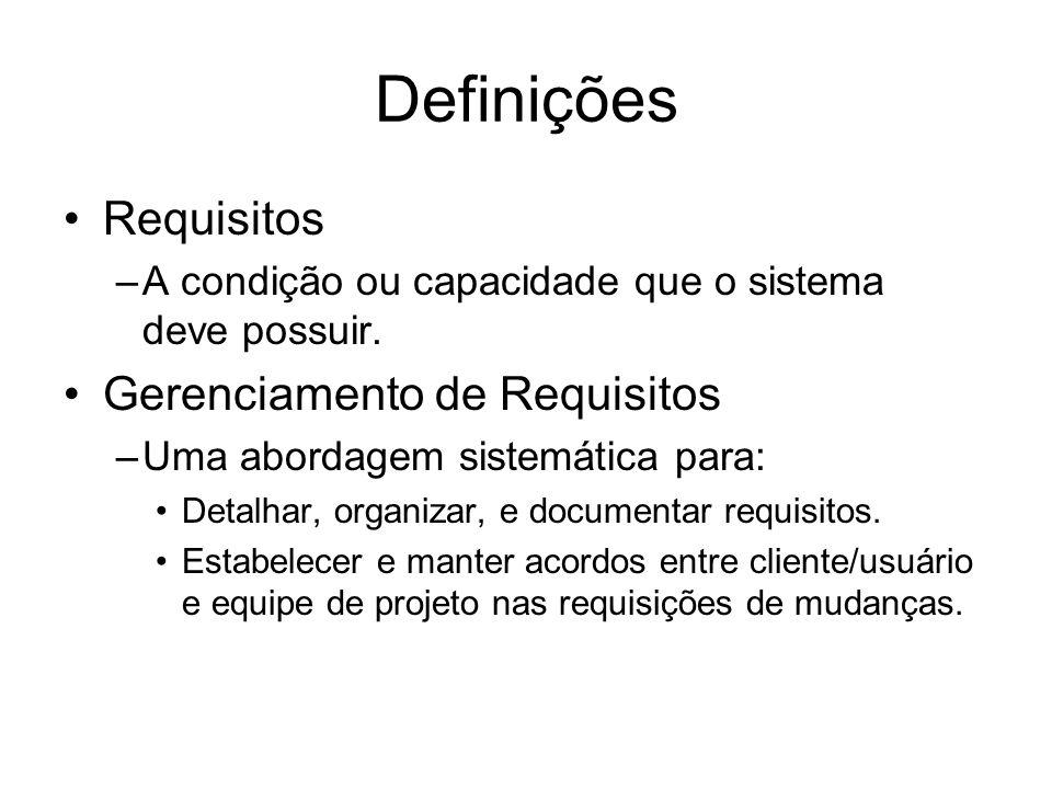 Definições Requisitos Gerenciamento de Requisitos