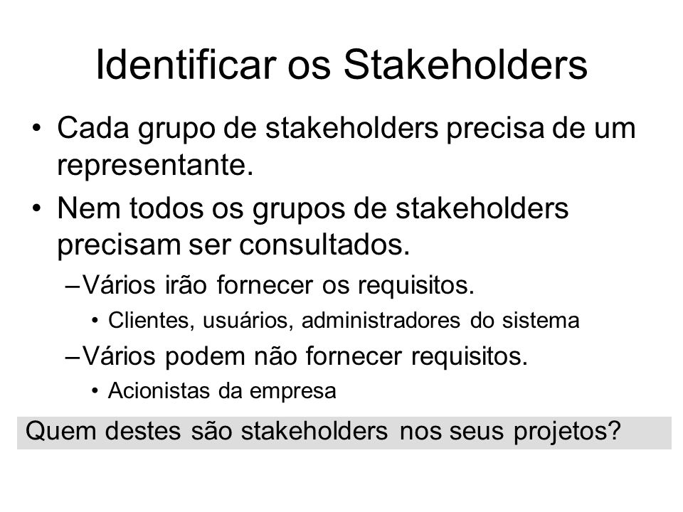 Identificar os Stakeholders