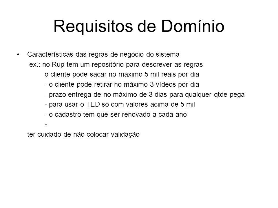 Requisitos de Domínio Características das regras de negócio do sistema