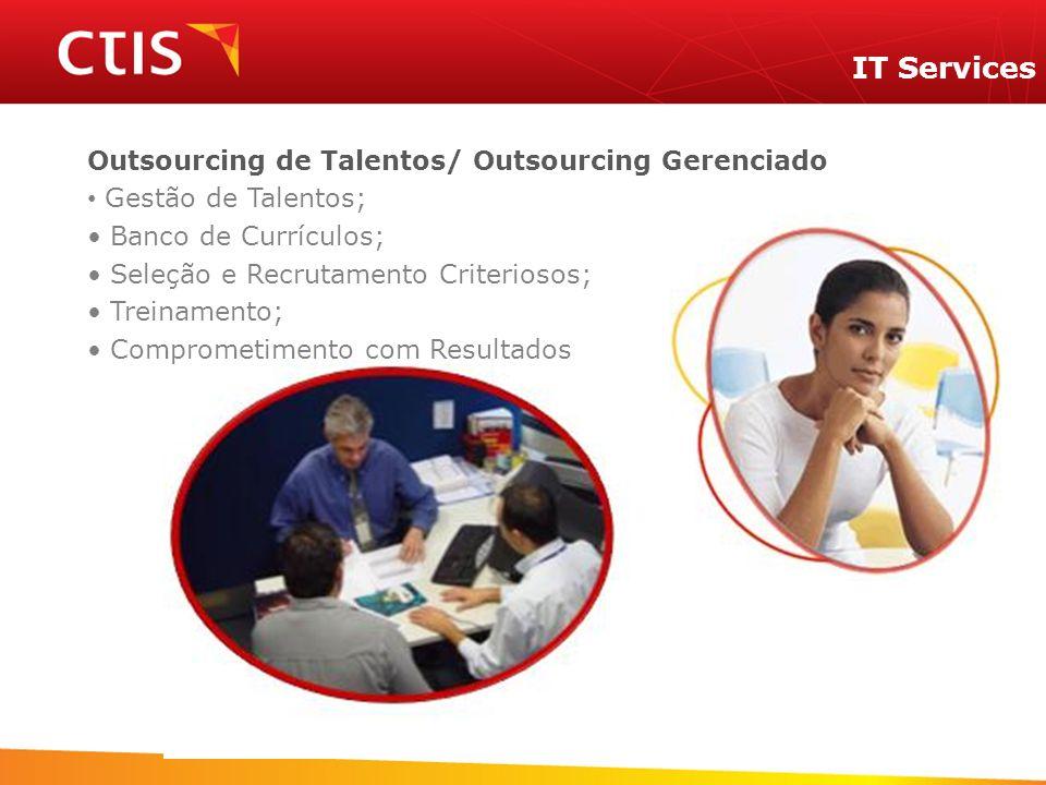 IT Services Outsourcing de Talentos/ Outsourcing Gerenciado