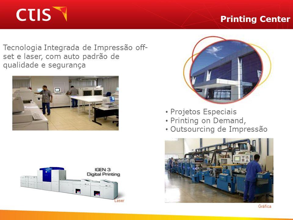 Printing CenterTecnologia Integrada de Impressão off-set e laser, com auto padrão de. qualidade e segurança.