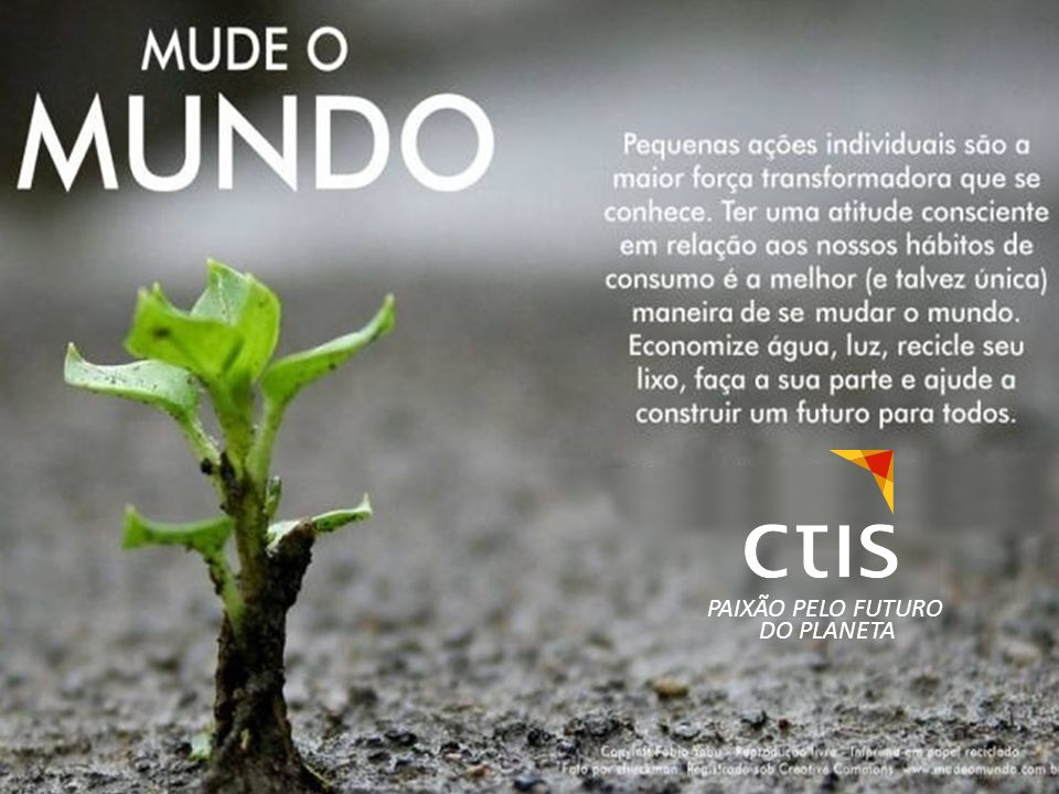 PAIXÃO PELO FUTURO DO PLANETA