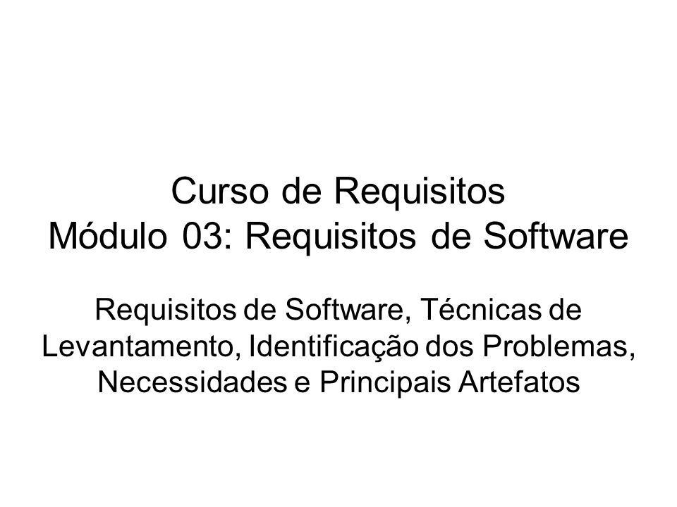 Curso de Requisitos Módulo 03: Requisitos de Software