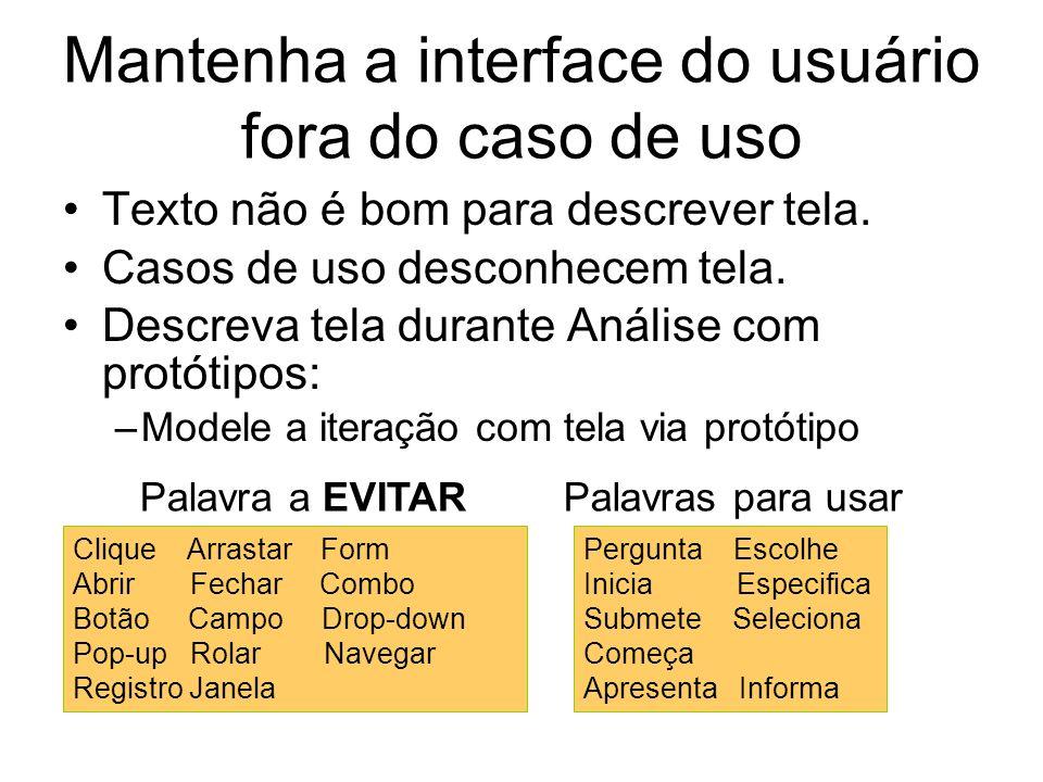 Mantenha a interface do usuário fora do caso de uso