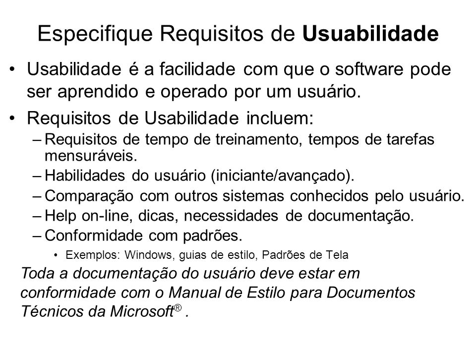 Especifique Requisitos de Usuabilidade