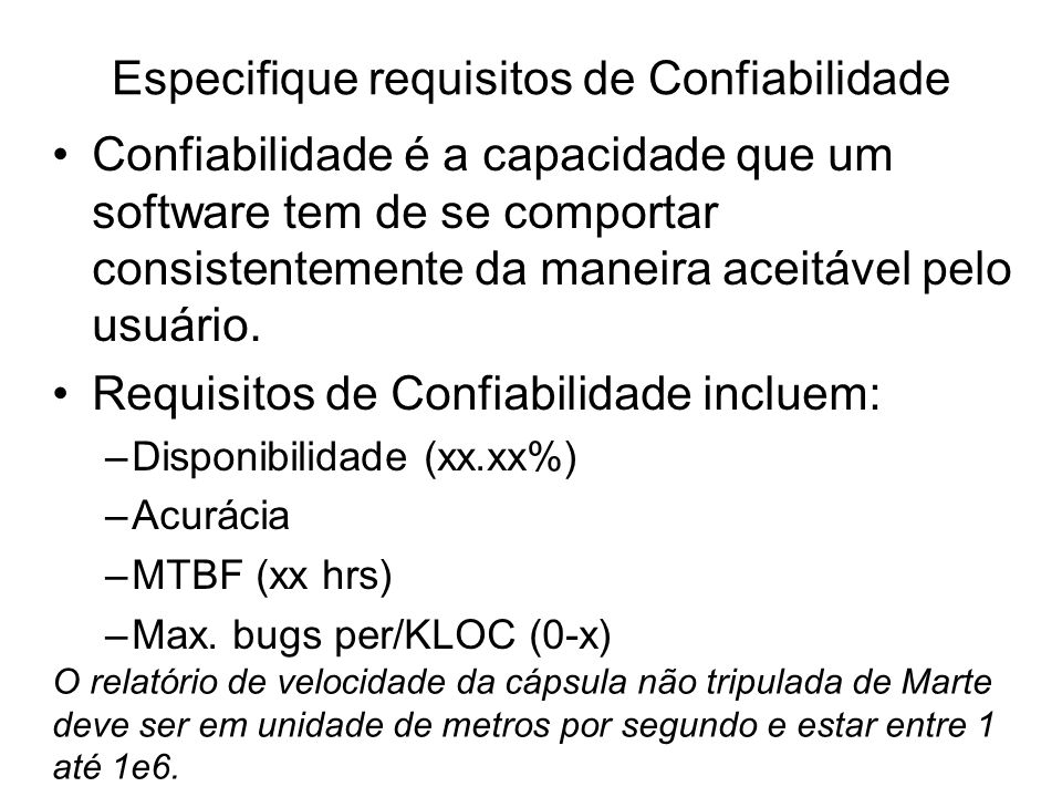 Especifique requisitos de Confiabilidade