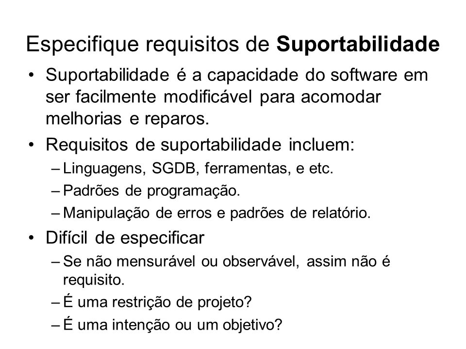 Especifique requisitos de Suportabilidade