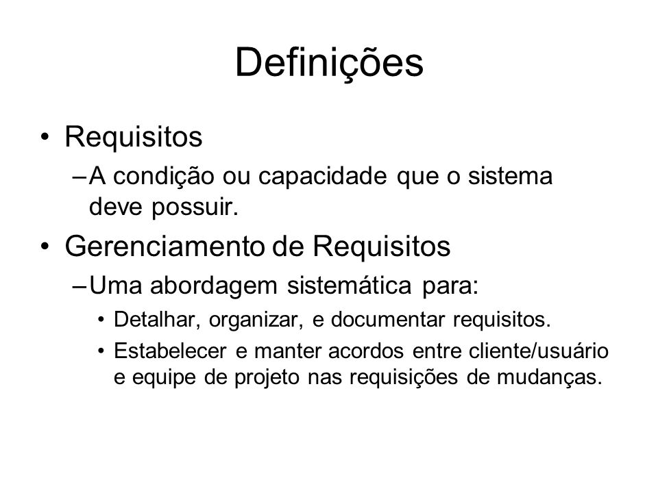 Definições Requisitos Gerenciamento de Requisitos
