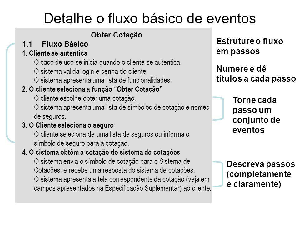 Detalhe o fluxo básico de eventos