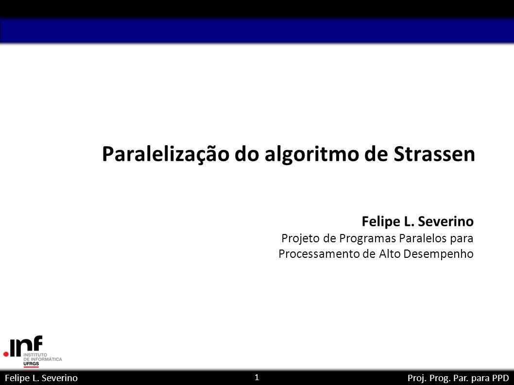 Paralelização do algoritmo de Strassen