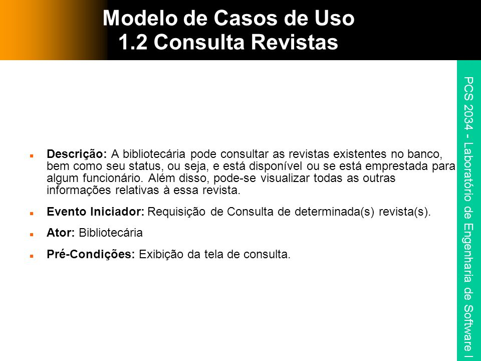 Modelo de Casos de Uso 1.2 Consulta Revistas