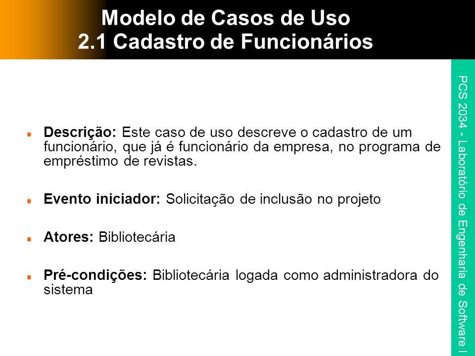 Modelo de Casos de Uso 2.1 Cadastro de Funcionários