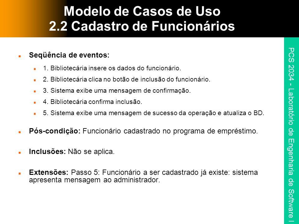Modelo de Casos de Uso 2.2 Cadastro de Funcionários