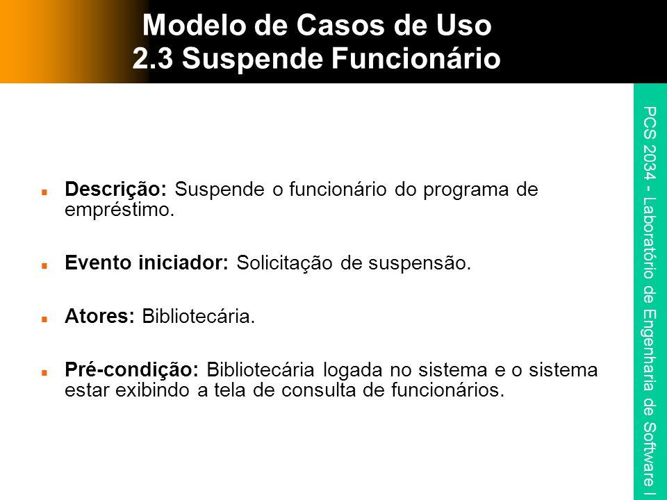 Modelo de Casos de Uso 2.3 Suspende Funcionário