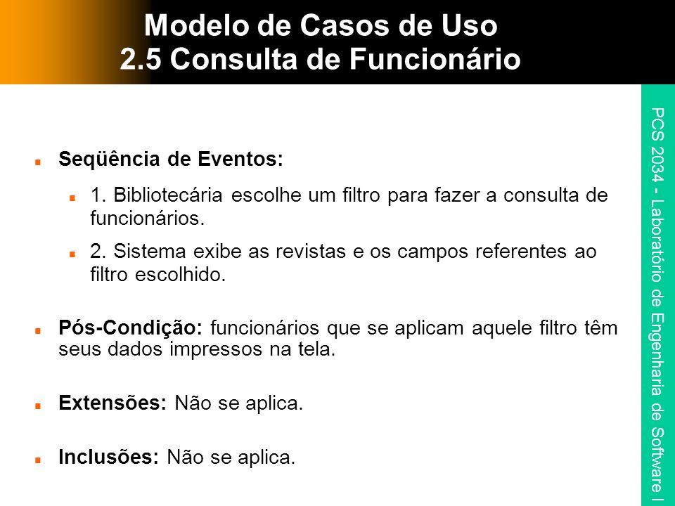 Modelo de Casos de Uso 2.5 Consulta de Funcionário