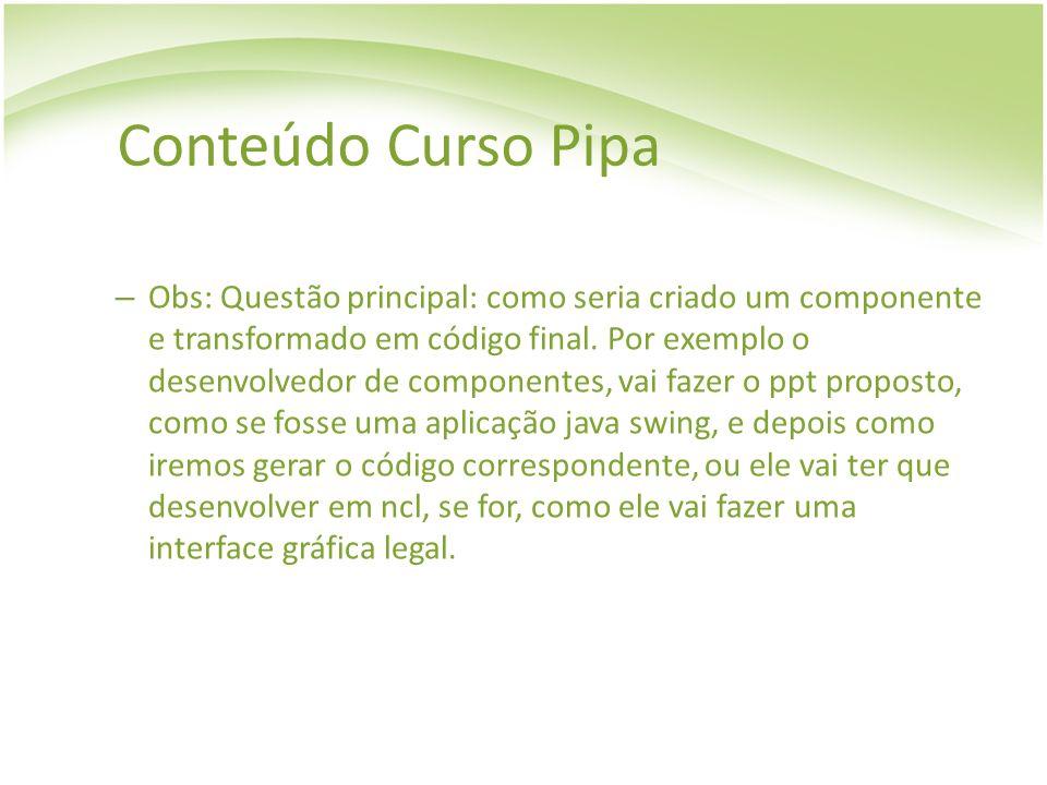 Conteúdo Curso Pipa
