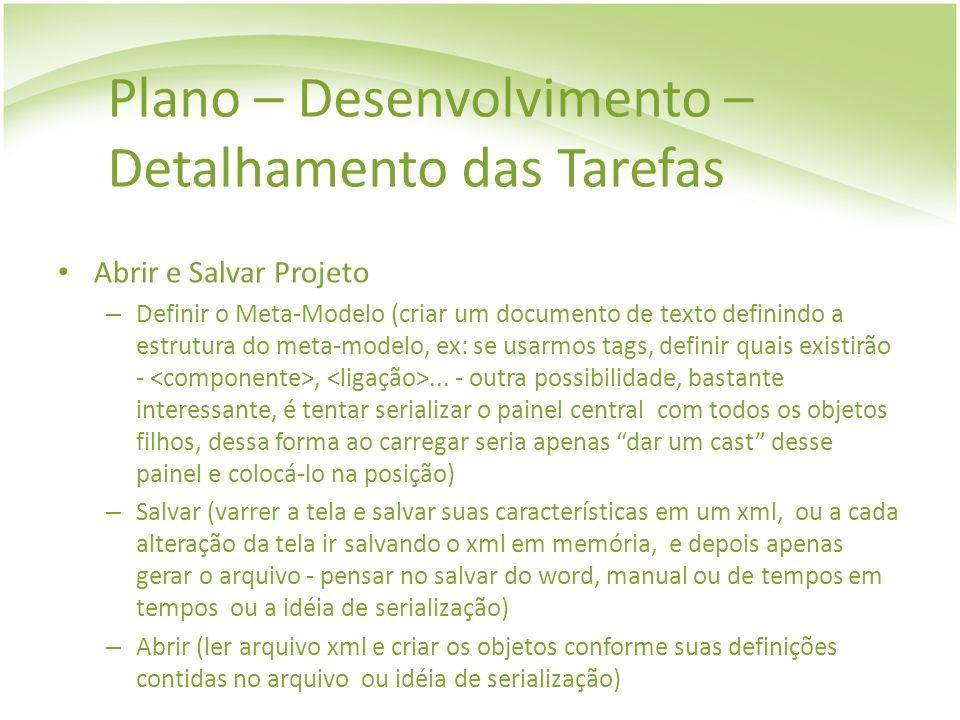 Plano – Desenvolvimento – Detalhamento das Tarefas