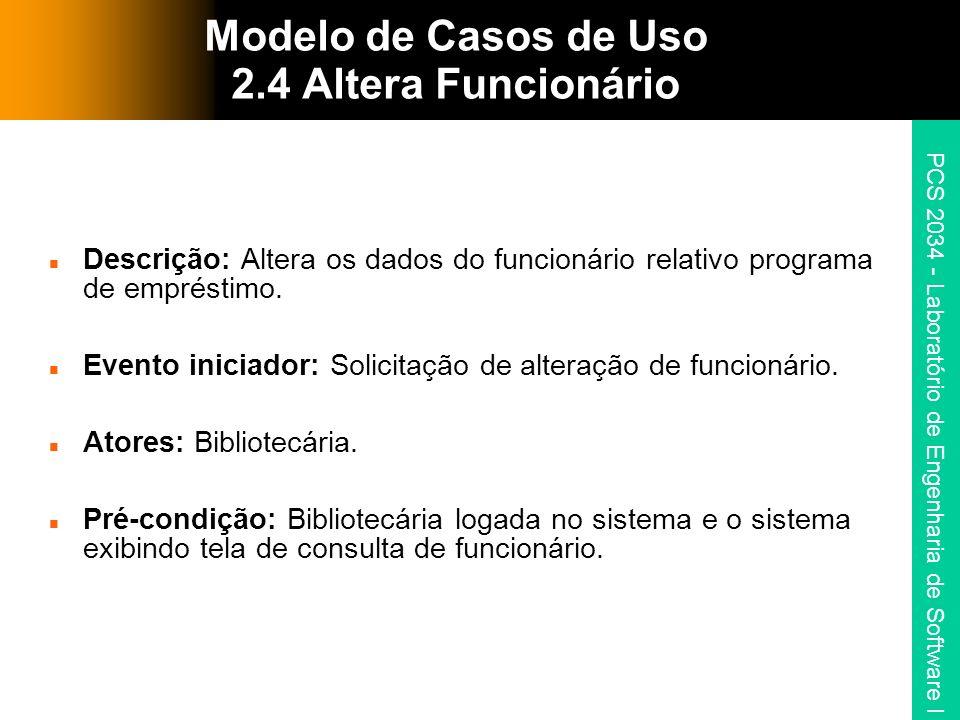 Modelo de Casos de Uso 2.4 Altera Funcionário