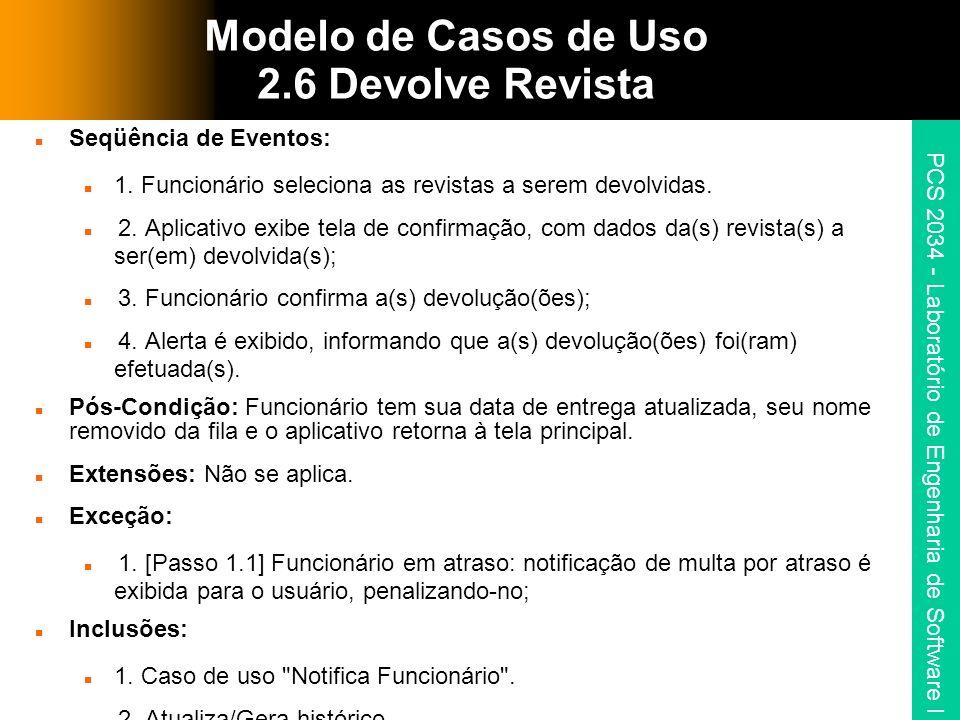 Modelo de Casos de Uso 2.6 Devolve Revista