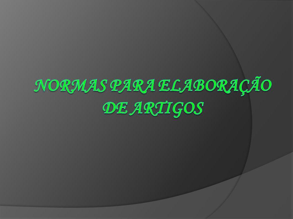 NORMAS PARA ELABORAÇÃO DE ARTIGOS