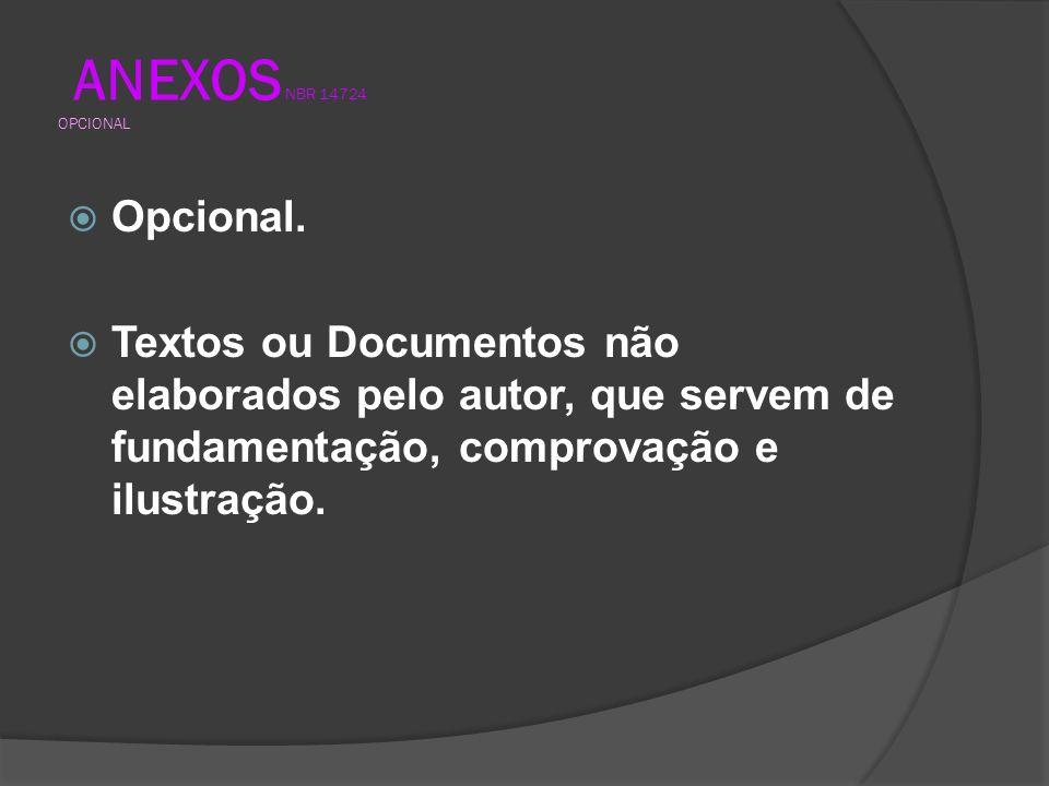 ANEXOS NBR 14724 OPCIONAL Opcional.