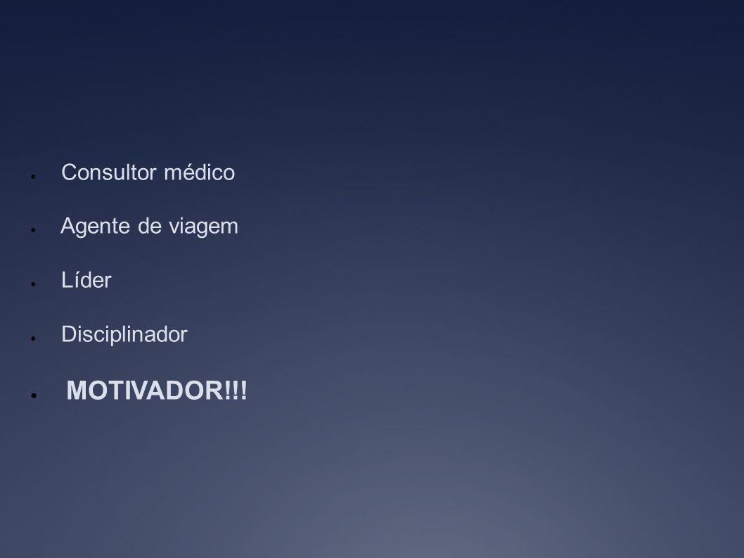 Consultor médico Agente de viagem Líder Disciplinador MOTIVADOR!!!