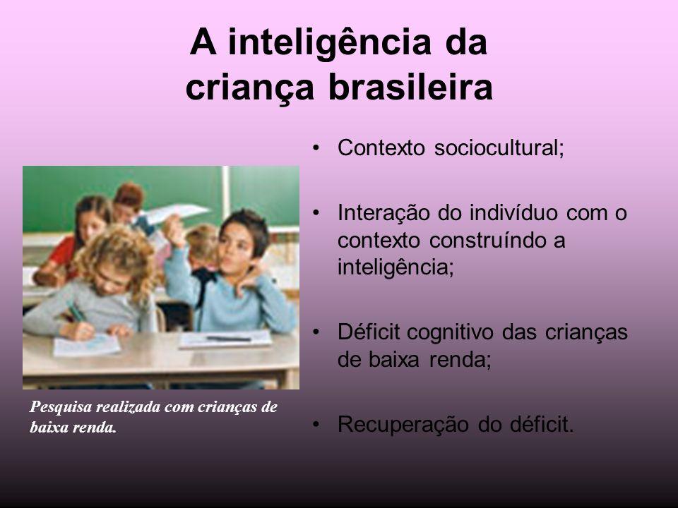 A inteligência da criança brasileira