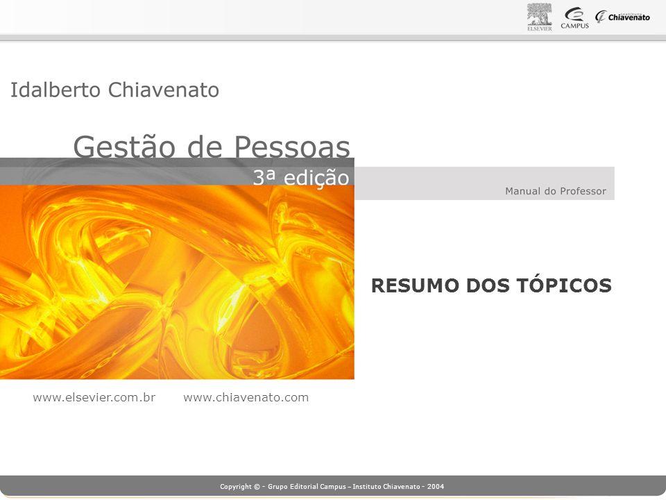 RESUMO DOS TÓPICOS www.elsevier.com.br www.chiavenato.com