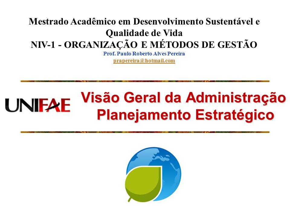 Visão Geral da Administração Planejamento Estratégico