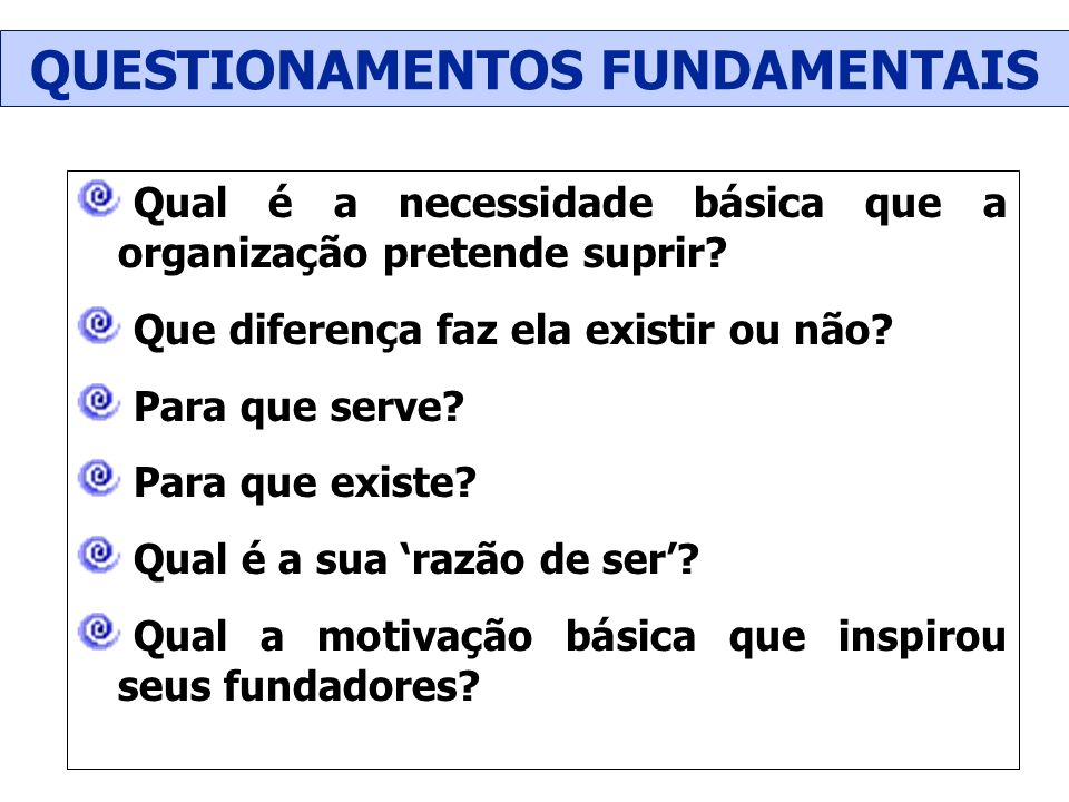 QUESTIONAMENTOS FUNDAMENTAIS