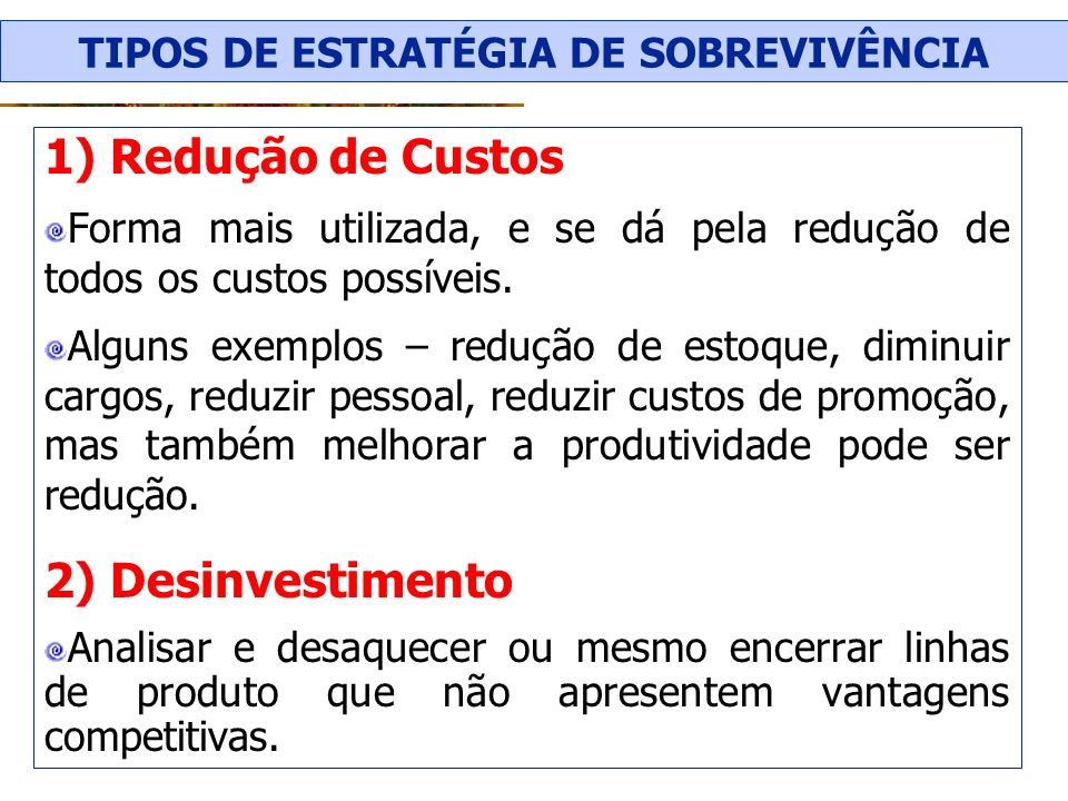 TIPOS DE ESTRATÉGIA DE SOBREVIVÊNCIA