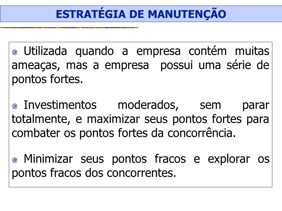 ESTRATÉGIA DE MANUTENÇÃO