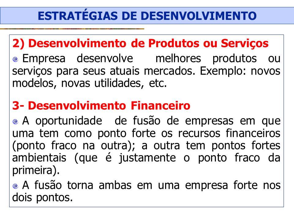 ESTRATÉGIAS DE DESENVOLVIMENTO