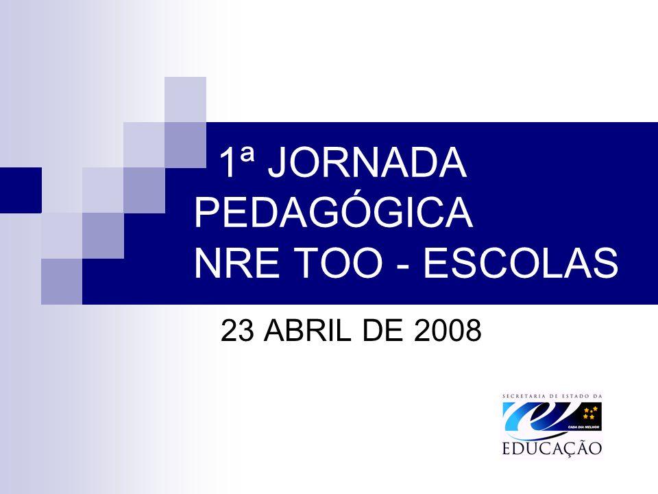1ª JORNADA PEDAGÓGICA NRE TOO - ESCOLAS