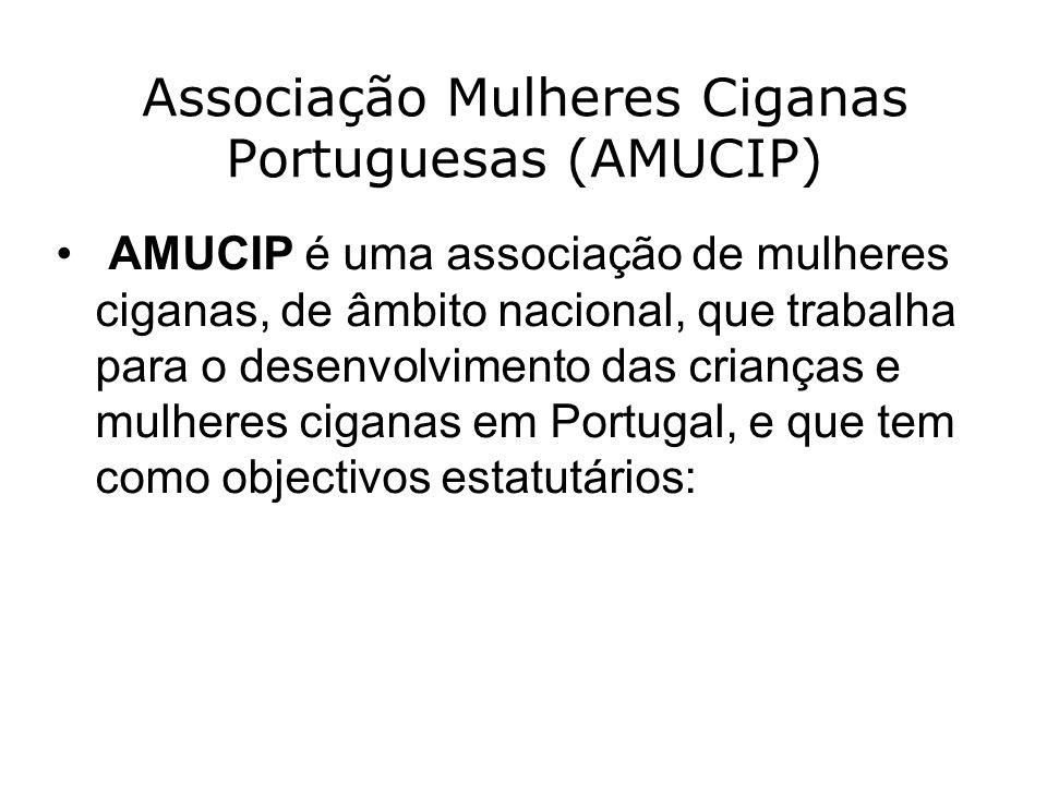 Associação Mulheres Ciganas Portuguesas (AMUCIP)