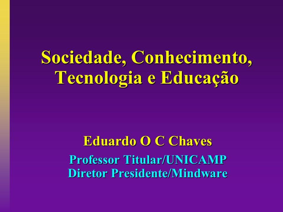 Sociedade, Conhecimento, Tecnologia e Educação
