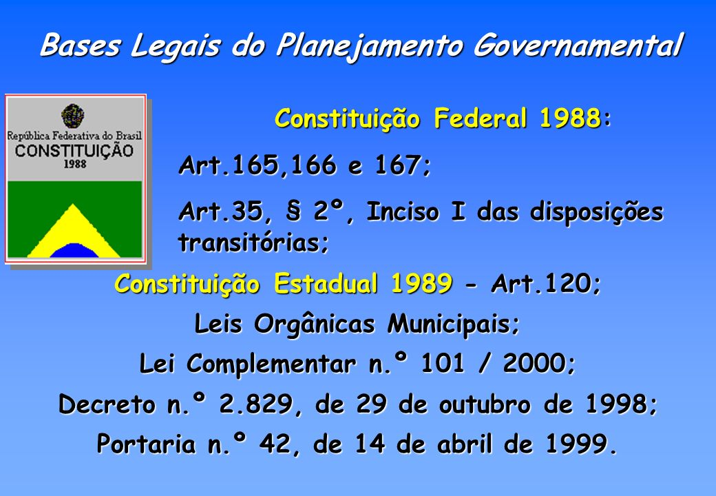 Bases Legais do Planejamento Governamental