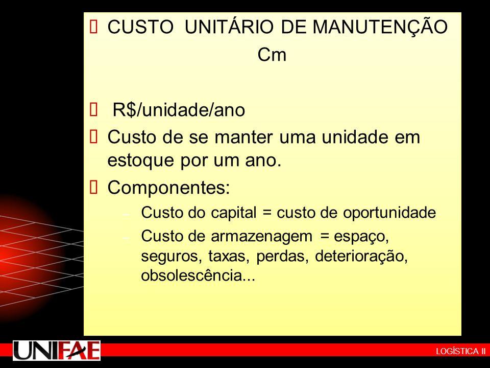 CUSTO UNITÁRIO DE MANUTENÇÃO Cm R$/unidade/ano